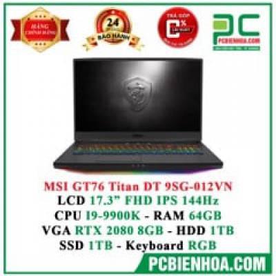 Laptop Gaming MSI GT76 Titan DT 9SG-012VN